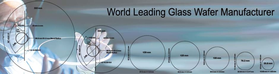 World Leader in Glass Wafer Manufacturing